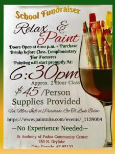 RELAX & PAINT ~ School Fund Raiser @ Saint Anthony of Padua Community Center | Casa Grande | Arizona | United States